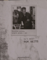 Knjiga u ponudi Tom Waits
