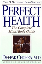 Knjiga u ponudi Perfect Health: The Complete Mind, Body Guide