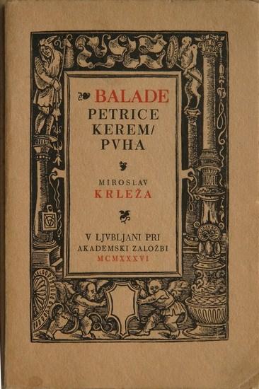 Balade Petrice Kerempuha Miroslav Krleza