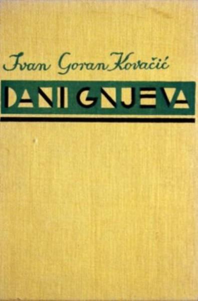 Dani Gnjeva Ivan Goran Kovacic